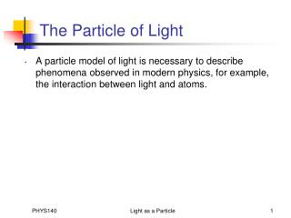 The Particle of Light