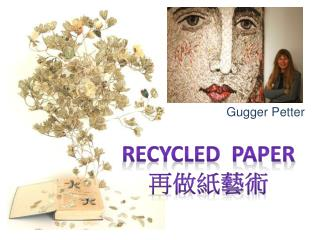 Recycled   paper ?????