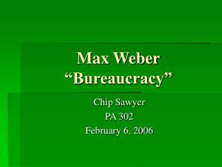 "Max Weber ""Bureaucracy"""