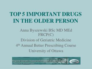 TOP 5 IMPORTANT DRUGS IN THE OLDER PERSON