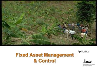 Fixed Asset Management  & Control