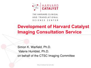 Development of Harvard Catalyst Imaging Consultation Service