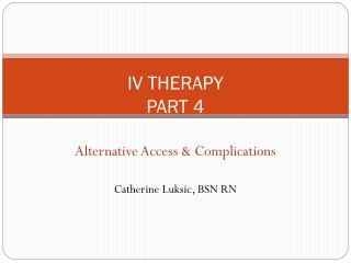IV THERAPY PART 4