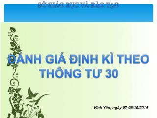 Vĩnh Yên, ngày 07-09/10/2014
