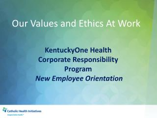 Our Values and Ethics At Work