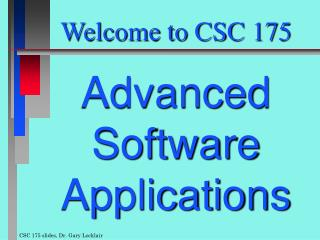 Welcome to CSC 175