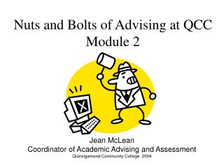 Nuts and Bolts of Advising at QCC Module 2