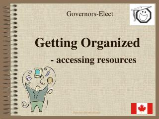 Governors-Elect Getting Organized - accessing resources