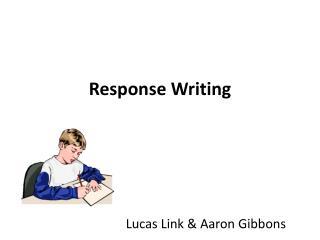 Response Writing