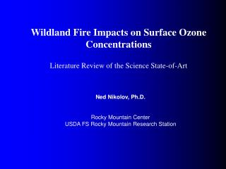 Wildland Fire Impacts on Surface Ozone Concentrations