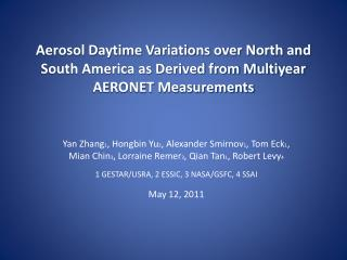 Aerosol can have a large daytime variation