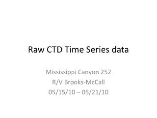 Raw CTD Time Series data