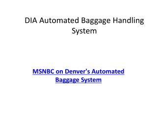 DIA Automated Baggage Handling System