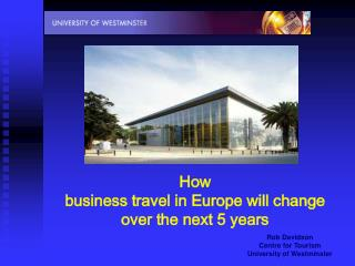 How  business travel in Europe will change over the next 5 years