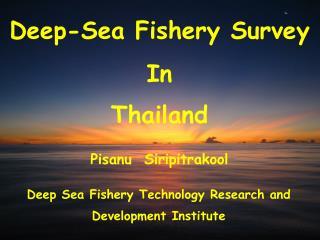Deep-Sea Fishery Survey In Thailand
