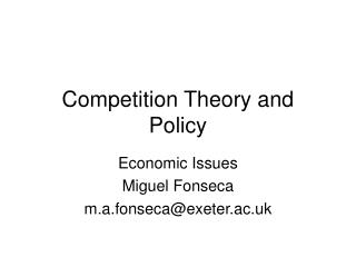 Competition Theory and Policy