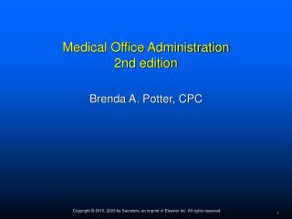 Medical Office Administration 2nd edition