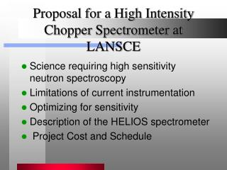 Proposal for a High Intensity Chopper Spectrometer at LANSCE