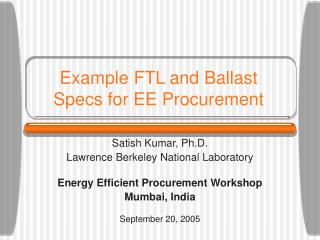 Example FTL and Ballast Specs for EE Procurement