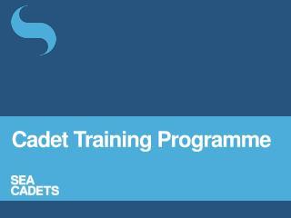 Cadet Training  Programme