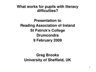 What works for pupils with literacy difficulties? Presentation to Reading Association of Ireland