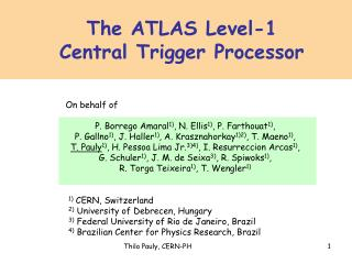 The ATLAS Level-1  Central Trigger Processor