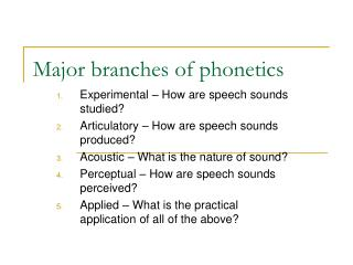 Major branches of phonetics