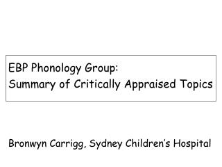 EBP Phonology Group: Summary of Critically Appraised Topics
