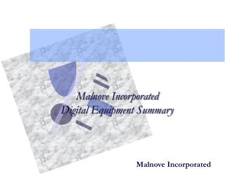Malnove Incorporated Digital Equipment Summary