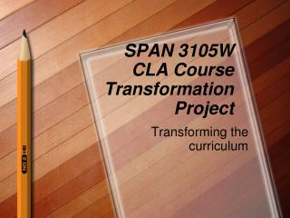 SPAN 3105W CLA Course Transformation Project