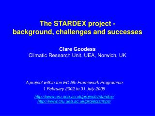 The STARDEX project -  background, challenges and successes