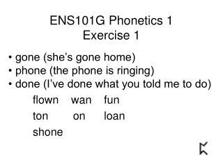 ENS101G Phonetics 1 Exercise 1