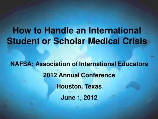 How to Handle an International Student or Scholar Medical Crisis