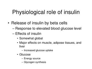 Physiological role of insulin