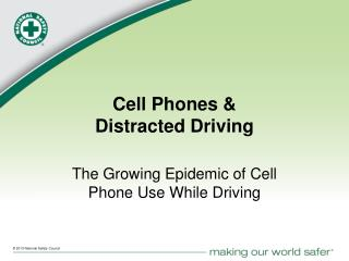 Cell Phones & Distracted Driving