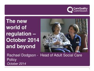 The new world of regulation � October 2014 and beyond