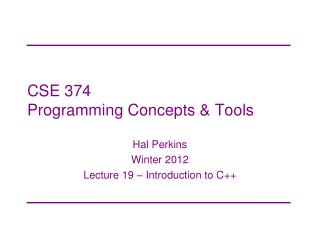 CSE 374 Programming Concepts & Tools
