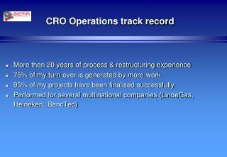 CRO Operations  track record