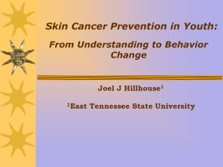 Skin Cancer Prevention in Youth: