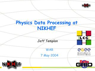 Physics Data Processing at NIKHEF