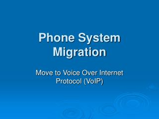 Phone System Migration