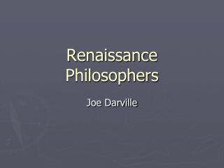 Renaissance Philosophers