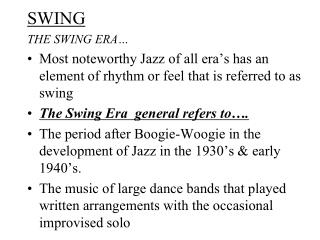 SWING THE SWING ERA…