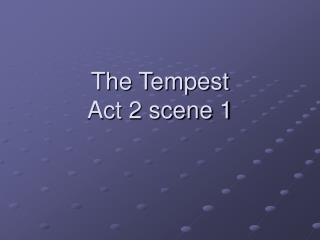 The Tempest Act 2 scene 1