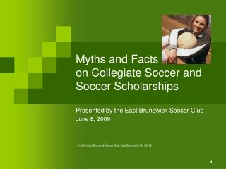 Myths and Facts on Collegiate Soccer and Soccer Scholarships