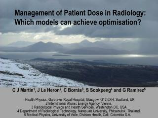Management of Patient Dose in Radiology:  Which models can achieve optimisation?