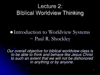 Lecture 2:   Biblical Worldview Thinking