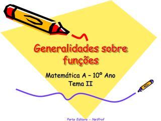 Generalidades sobre funções