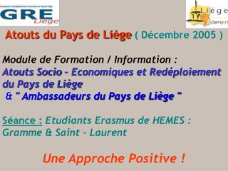 Atouts du Pays de Li�ge ( D�cembre 2005 )