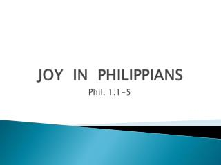 JOY  IN  PHILIPPIANS